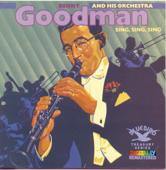 Sing, Sing, Sing - Benny Goodman and His Orchestra & Benny Goodman