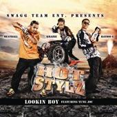 Hot Stylz - Lookin Boy (Main Version - Clean)