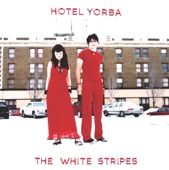 The White Stripes - Hotel Yorba