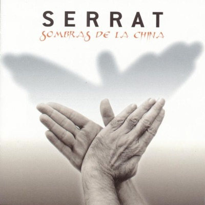 Sombras de la China - Joan Manuel Serrat