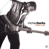 Michael Burks - Make It Rain