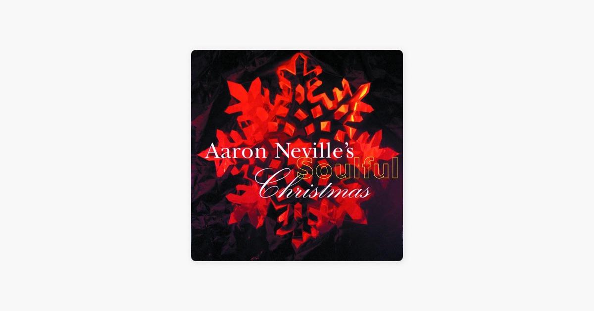 Aaron Neville's Soulful Christmas by Aaron Neville | Album ...