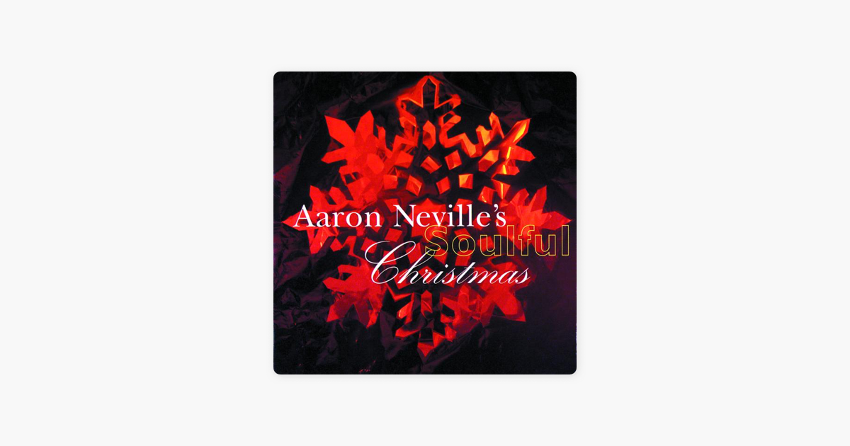 aaron nevilles soulful christmas by aaron neville on apple music - Please Come Home For Christmas Aaron Neville