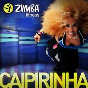 Caipirinha - Zumba Fitness - Zumba Fitness