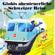 Globi - Globis Abenteuerliche Schweizer Reise