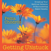 Pema Chödrön - Getting Unstuck: Breaking Your Habitual Patterns and Encountering Naked Reality artwork