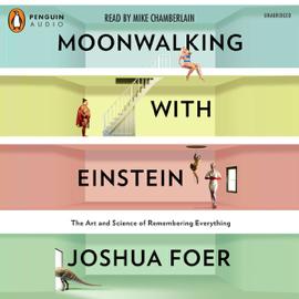 Moonwalking with Einstein (Unabridged) audiobook