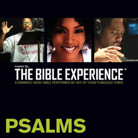 Psalms: The Bible Experience (Unabridged) audiobook