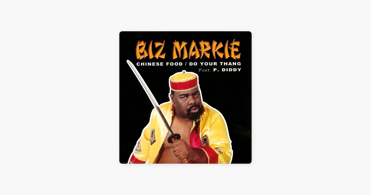 Chinese Food Do Your Thang Ep By Biz Markie On Apple Music