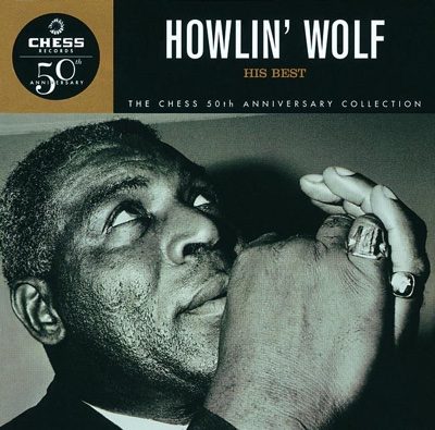 The Chess 50th Anniversary Collection: His Best - Howlin' Wolf album