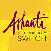 Switch (feat. Nelly)