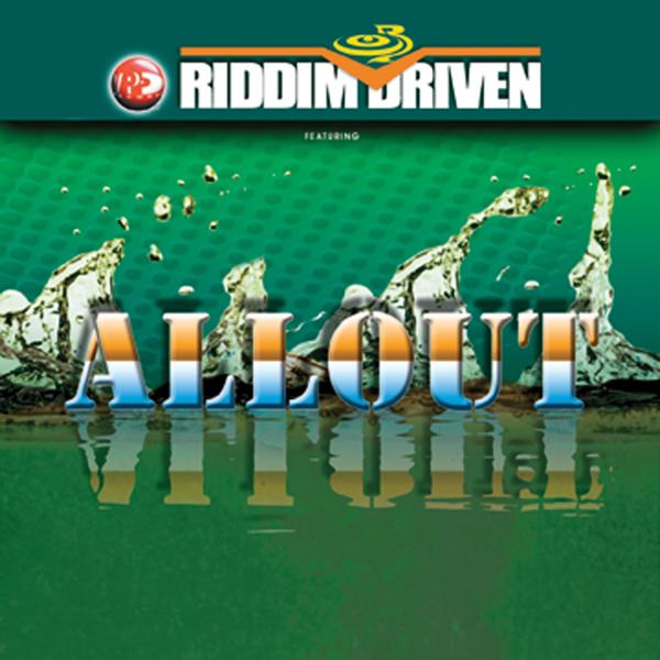 Riddim Driven - All Out by Various Artists