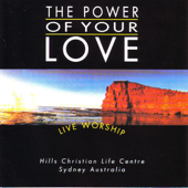 The Power of Your Love (Live)