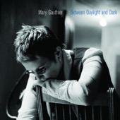 Mary Gauthier - Before You Leave