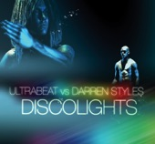 Ultrabeat & Darren Styles - Discolights (Ultrabeat Vs. Darren Styles / Darren Styles Hardcore Mix)