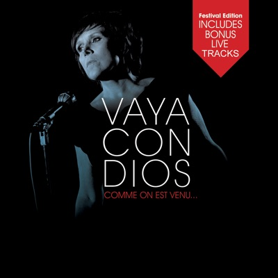 Comme on est venu. . . (Bonus Tracks) [Live] - Vaya Con Dios