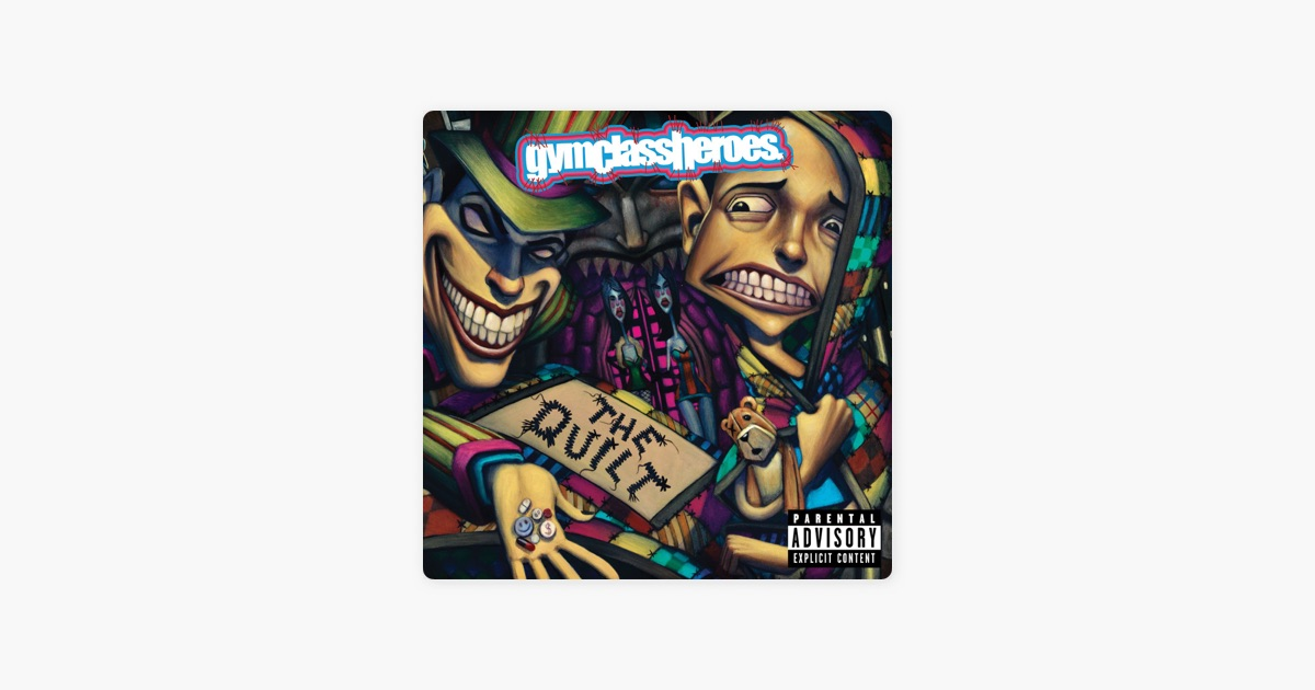 The Quilt By Gym Class Heroes On Apple Music