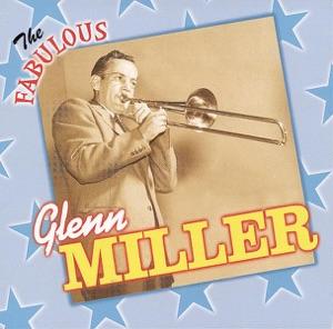 The Fabulous Glenn Miller