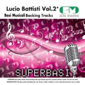 Basi Musicali: Lucio Battisti, Vol. 2 (Versione karaoke)