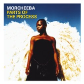 Morcheeba - Never An Easy Way