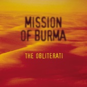 Mission of Burma - Good, Not Great