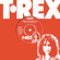 T. Rex Children of the Revolution (Original 7