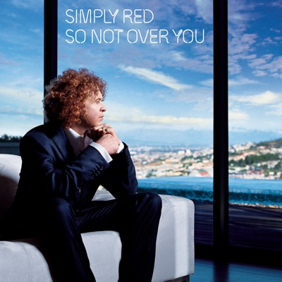So Not Over You (Motivo Pop Lectro Mix) - Single - Simply Red
