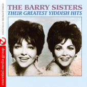 The Barry Sisters: Their Greatest Yiddish Hits (Remastered)