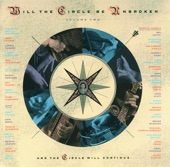The Nitty Gritty Dirt Band - Will The Circle Be Unbroken, Vol. 2 - Will The Circle Be Unbroken