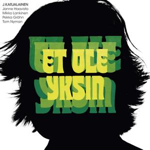 J. Karjalainen - Et Ole Yksin