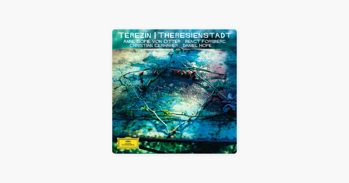 Terezin Theresienstadt By Anne Sofie Von Otter Bengt Forsberg