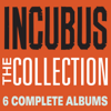 The Collection: Incubus - Incubus