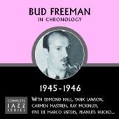 Bud Freeman - I Got Rythym (08-09-45)