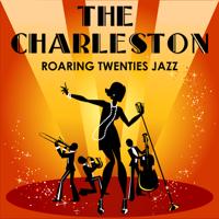 Various Artists - The Charleston: Roaring Twenties Jazz - Great Hits from the 1920s artwork