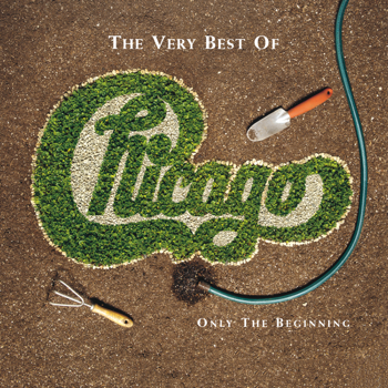 Chicago The Very Best of Chicago: Only the Beginning - Chicago song lyrics