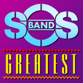 Greatest - S.O.S. Band