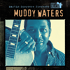 Martin Scorsese Presents The Blues: Muddy Waters - Muddy Waters