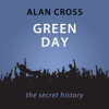 Alan Cross - Green Day: The Alan Cross Guide (Unabridged)  artwork