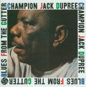 Champion Jack Dupree - Can't Kick the Habit