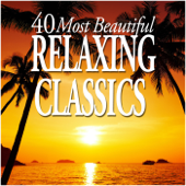 40 Most Beautiful Relaxing Classics