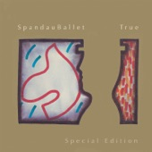 Spandau Ballet - True (New Mix) [2010 Remastered Version]