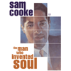 Sam Cooke - The Man Who Invented Soul  artwork