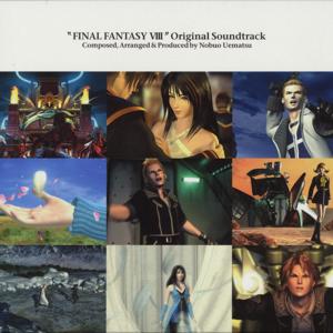FINAL FANTASY VIII (Original Soundtrack) - Nobuo Uematsu
