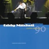 Eddy Mitchell sur scène : Casino de Paris 90 (live)