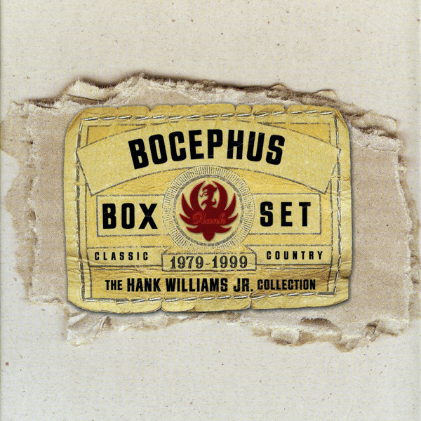The Bocephus Box Set By Hank Williams Jr On Apple Music