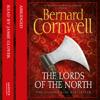 The Lords of the North: The Last Kingdom Series, Book 3 - Bernard Cornwell