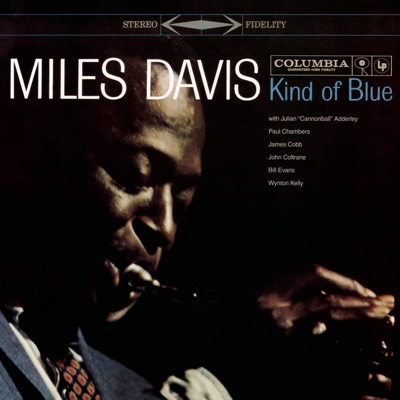 Kind of Blue (Legacy Edition) - Miles Davis album