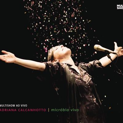 Micróbio Vivo - Adriana Calcanhotto