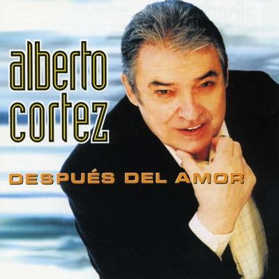 Después del Amor - Alberto Cortez