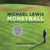 Michael Lewis - Moneyball: The Art of Winning an Unfair Game (Unabridged) bild